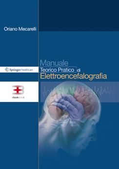 Corso ecm fad: Manuale Teorico Pratico di Elettroencefalografia