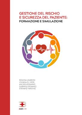 Gestione del rischio e sicurezza del paziente: formazione e simulazione