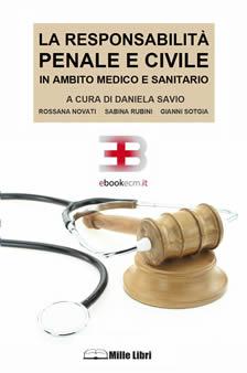 Corso ecm fad: La responsabilità penale e civile in ambito medico e sanitario