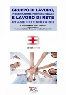 Corso ecm fad: Gruppo di Lavoro, Integrazione Professionale e Lavoro di Rete in Ambito Sanitario