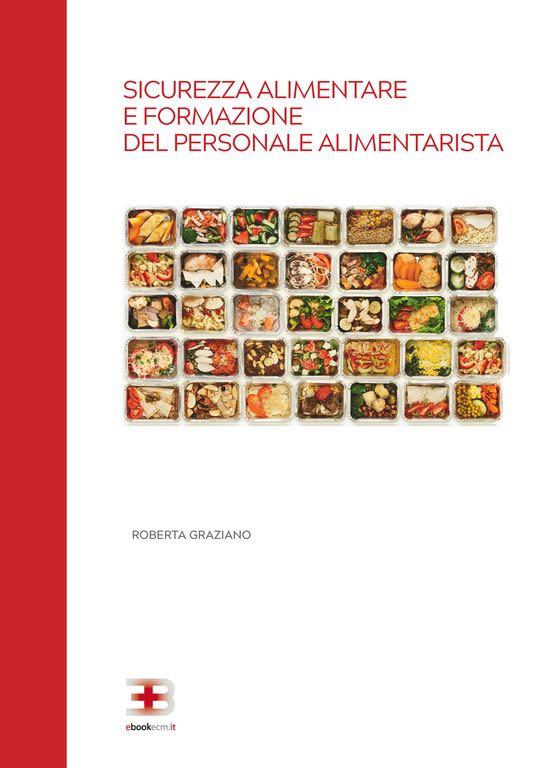 Sicurezza Alimentare e Formazione del Personale Alimentarista
