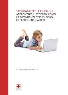 Corso ecm fad: Sicuramente Connessi: affrontare il cyberbullismo, la dipendenza tecnologica e i pericoli della rete
