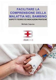 Corso ecm fad: Facilitare la comprensione della malattia nel bambino: aspetti teorici e indicazioni pratiche