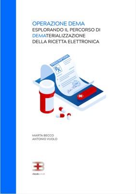 Operazione DEMA: Esplorando il Processo di Dematerializzazione  della Ricetta Elettronica corsi fad ecm online