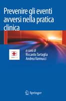 Prevenire gli eventi avversi nella pratica clinica