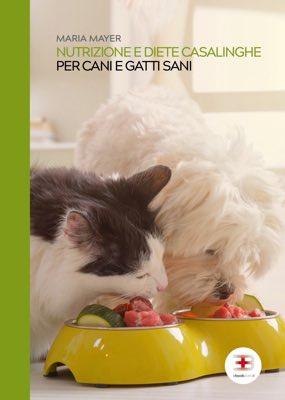 Nutrizione e diete casalinghe per cani e gatti sani
