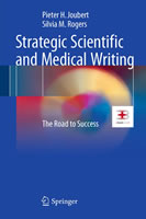 Strategic Scientific and Medical Writing: the road to success