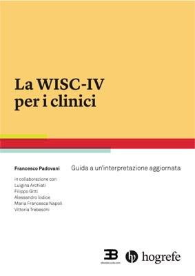La WISC-IV per i clinici: guida a un'interpretazione aggiornata