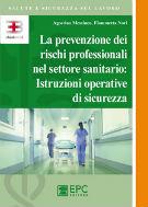 La prevenzione dei rischi professionali nel settore sanitario: istruzioni operative di sicurezza corsi fad ecm online